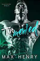 Tormented (Fallen Aces MC, #3)