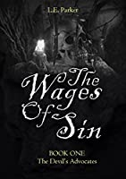 The Wages of Sin (The Devil's Advocates #1)