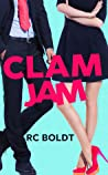 Clam Jam by R.C. Boldt
