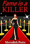Fame is a Killer (Hope Hadley #1)