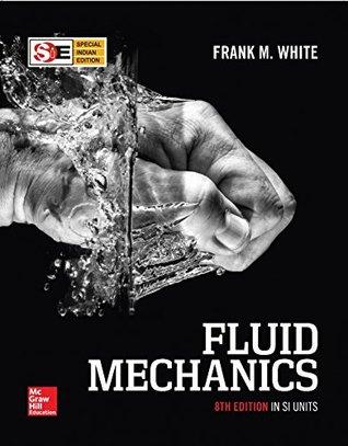 Fluid Mechanics by Frank M  White