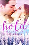 Hold Me Close (Last Frontier Lodge, #7)