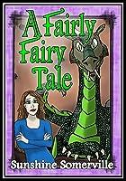 A Fairly Fairy Tale