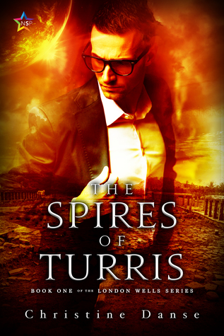 The Spires of Turris (London Wells, #1)