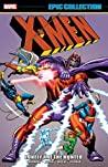 X-Men Epic Collection Vol. 2: Lonely Are The Hunted