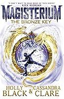 The Bronze Key (Magisterium #3)