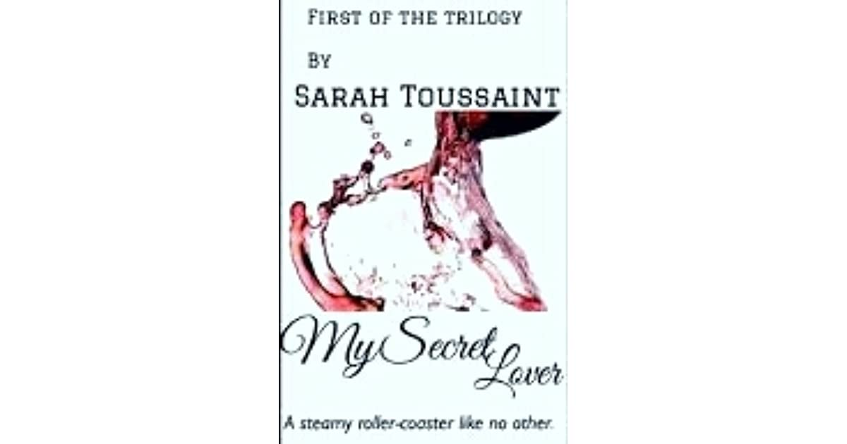 a8d4a024d584 My Secret Lover (Secret Lover trilogy  1) by Sarah Toussaint