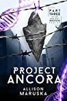 Project Ancora (Project Renovatio Book 3)