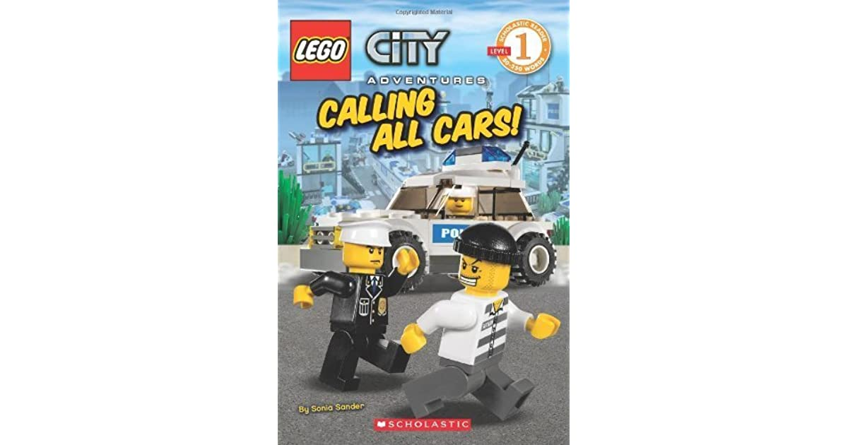 LEGO City: Calling All Cars! (Level 1) by Sonia Sander
