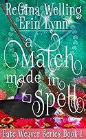 A Match Made in Spell (Fate Weaver #1)