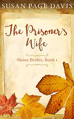 The Prisoner's Wife (Maine Brides #1)