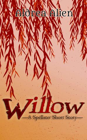 Willow (Spellster #0.6)