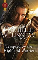 Tempted by the Highland Warrior (The MacKinloch Clan)