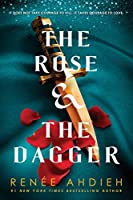 The Rose and the Dagger (The Wrath & the Dawn, #2)