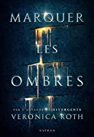 Marquer les Ombres (Carve the Mark #1)