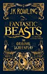 Download ebook Fantastic Beasts and Where to Find Them: The Original Screenplay (Fantastic Beasts: The Original Screenplay, #1) by J.K. Rowling