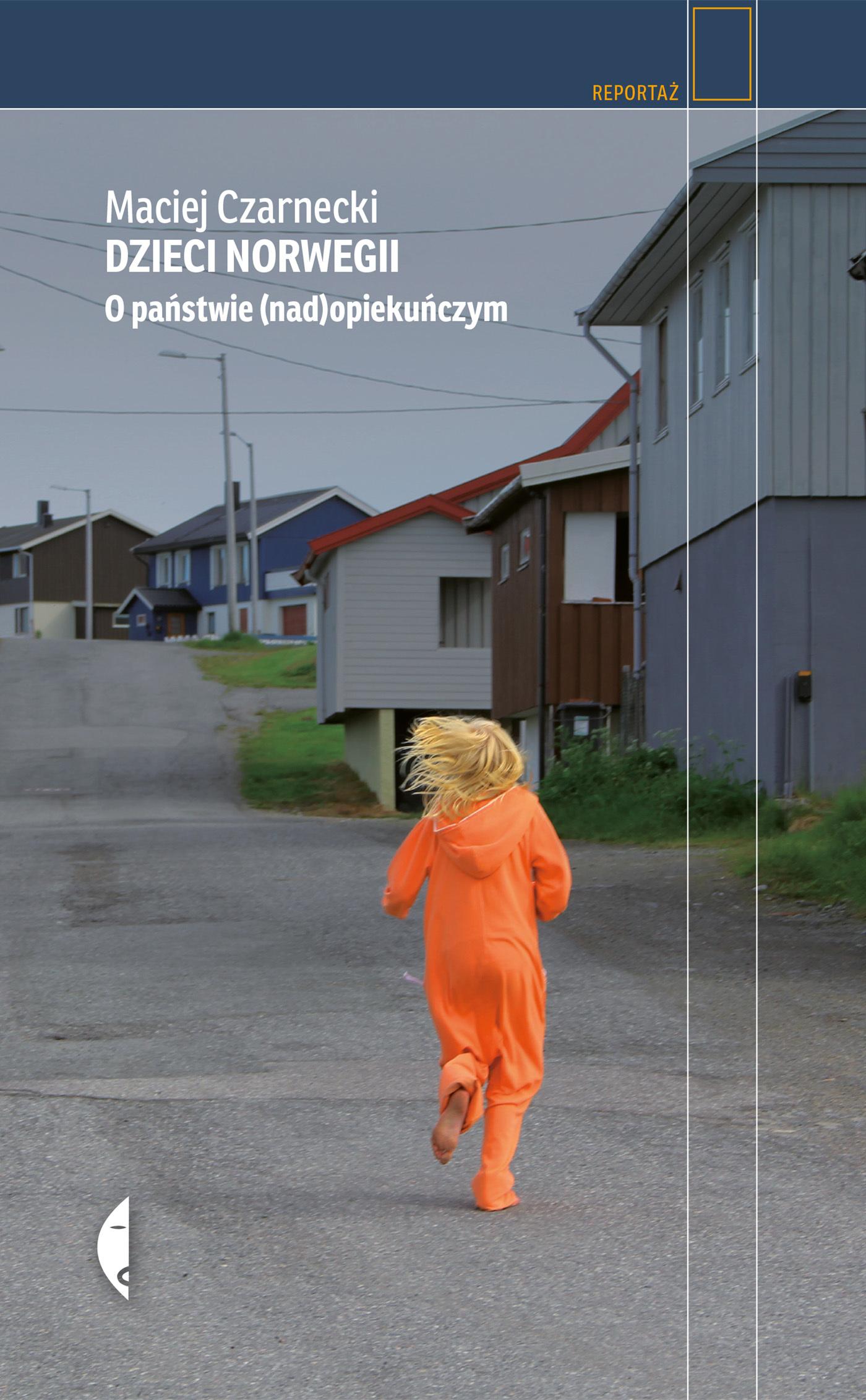 Dzieci Norwegii. O państwie (nad)opiekuńczym