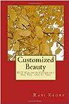 Customized Beauty by Rabi Ekore