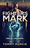 Fighter's Mark (Carnathia's Underground #1)