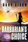 Barbarian's Choice (Ice Planet Barbarians, #12)