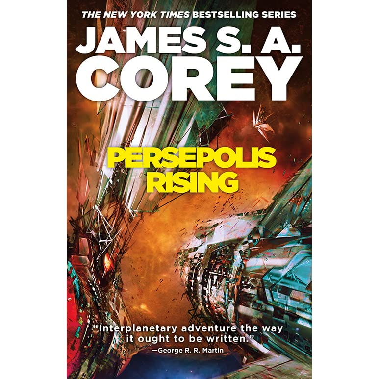 Persepolis Rising The Expanse 7 By James S A Corey