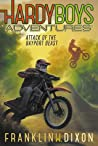 Attack of the Bayport Beast (Hardy Boys Adventures #14)