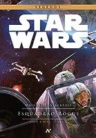 Esquadrão Rogue (Star Wars: X-Wing, #1)