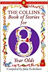 The Collins Book of Stories for Eight Year Olds