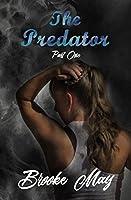 The Predator, Part One (The Predator #1)