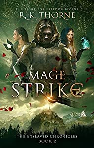 Mage Strike (The Enslaved Chronicles, #2)