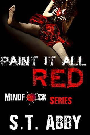 Paint It All Red by ST Abby