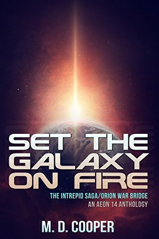 Set the Galaxy on Fire by M.D. Cooper