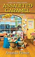 Assaulted Caramel (Amish Candy Shop Mystery #1)