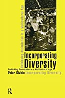 Incorporating Diversity: Rethinking Assimilation in a Multicultural Age