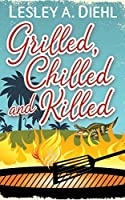 Grilled, Chilled and Killed (Big Lake Murder Mysteries #2)