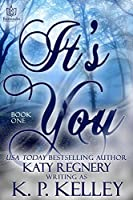 It's You (It's You #1)
