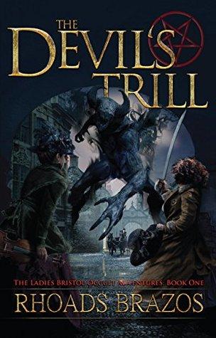The Devil's Trill (The Ladies Bristol Occult Adventures #1)