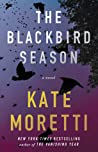The Blackbird Season by Kate Moretti audiobook