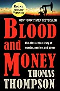 Blood and Money: The Classic True Story…
