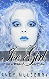 Ice Girl (A Tale of Witches and Wolves, #2)