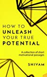 How to unleash your true potential