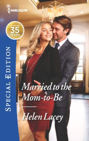 Married to the Mom-To-Be (The Cedar River Cowboys, #4)