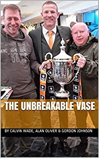 The Unbreakable Vase (Another Saturday & Sweet FA Book 3)