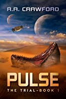 The Trial: Pulse Book 1