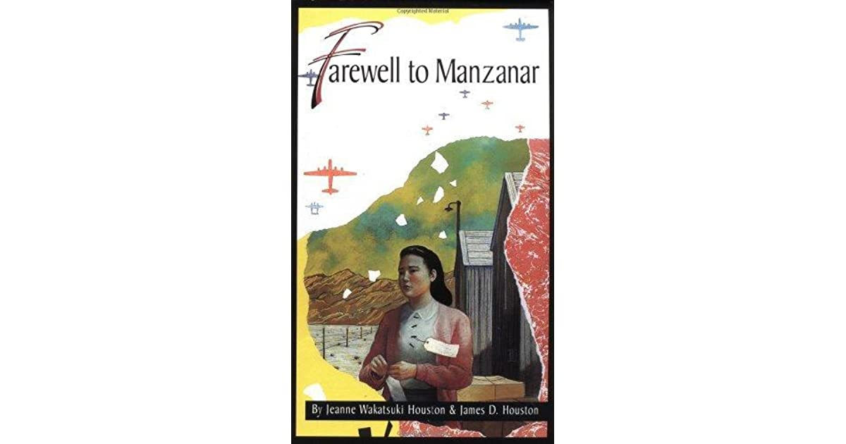 an analysis of farewell to manzanar a memoir by jeanne wakatsuki houston