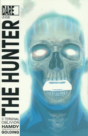 The Hunter #3: Terminal Oblivion