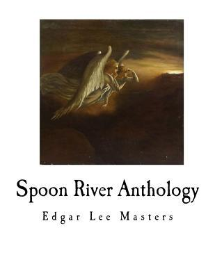 Spoon River Anthology: Poetry Collection