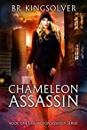 Chameleon Assassin (Chameleon Assassin, #1)