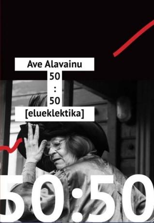 Ave Alavainu 50 by Ave Alavainu