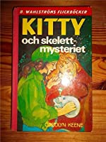 Kitty och skelett-mysteriet (Nancy Drew, #52)
